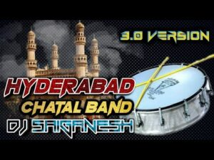 Hyderabad Chatal Band 3.0