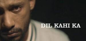 Dil Kahi Ka ringtones and bgm