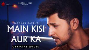 Main Kisi Aur Ka ringtone and bgm