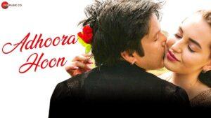 Adhoora Hoon Ringtone and bgm