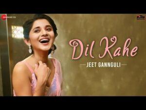 Dil Kahe ringtones and bgm